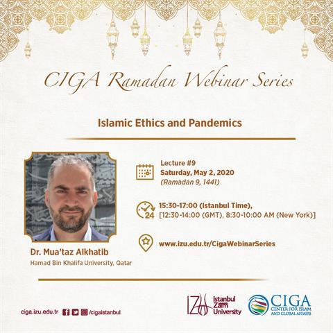CIGA Ramadan Webinar Series - Lecture #9